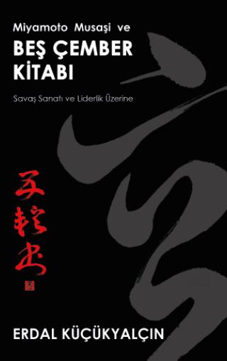 Miyamoto Musaşi ve Beş Çember Kitabı